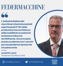 Il Presidente FEDERMACCHINE, Giuseppe Lesce sollecita l'accelerazione delle vaccinazioni