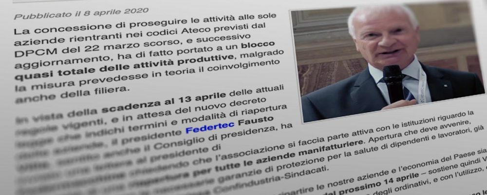 FEDERTEC CHIEDE LA RIAPERTURA IN SICUREZZA DELLE IMPRESE DOPO PASQUA
